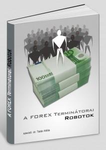 forex robot, tőzsdetanfolyam, kezelt számla, PAMM, automata kereskedés